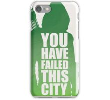 You Have FAILED This City iPhone Case/Skin