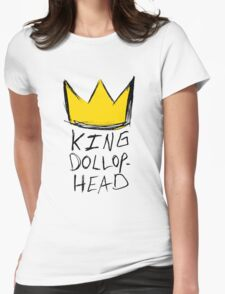 King Dollophead Womens Fitted T-Shirt