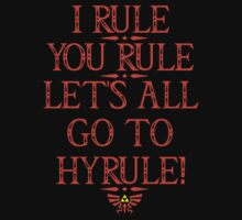 I RULE, YOU RULE, LET'S ALL GO TO HYRULE by godavego