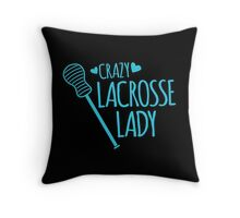 Crazy Lacrosse Lady Throw Pillow