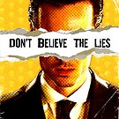 Don&#x27;t Believe the Lies by thatjessjohnson