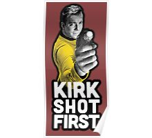 Kirk Shot First Poster