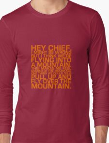 Cabin Pressure: Hey Chief Long Sleeve T-Shirt