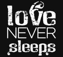 Love never sleeps One Piece - Short Sleeve