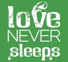 Love never sleeps Kids Tee