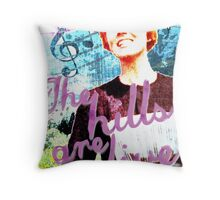 The Hills are Alive.. The Sound of Music Throw Pillow