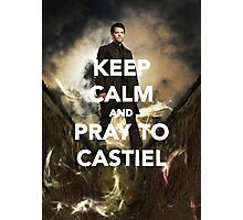 Keep Calm and Pray to Castiel Photographic Print