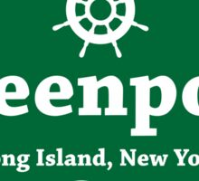 Greenport, Long Island  Sticker