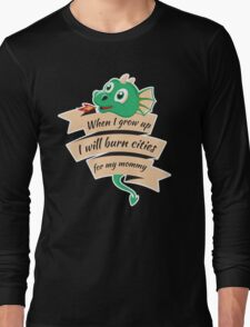 When I Grow Up...  Long Sleeve T-Shirt