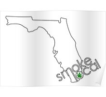 Smoke Local Weed in Miami Florida (FL) Poster