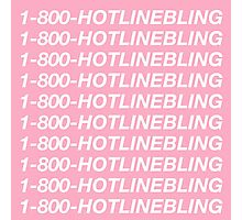 Hotline Bling Photographic Print