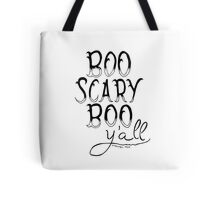 Boo Scary Boo Y'all Tote Bag