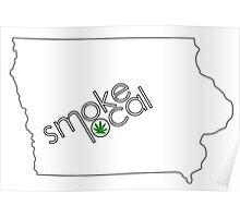 Smoke Local Weed in Iowa (IA) Poster