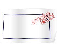 Smoke Local Weed in Kansas (KS) Poster