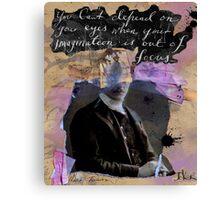 focus..........................(quote=mark twain) Canvas Print