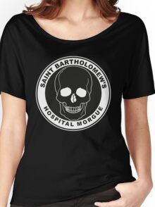 Saint Bartholomew's Hospital Morgue Women's Relaxed Fit T-Shirt