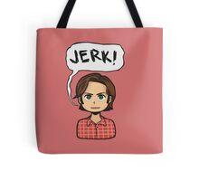 Sam saying Jerk Tote Bag