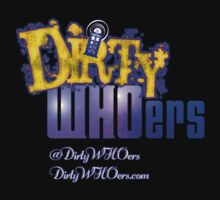 Dirty WHOers by TerryLightfoot
