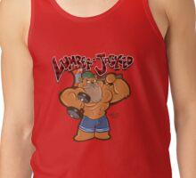 Lumber-Jacked! Tank Top