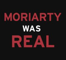 Moriarty Was Real by hurrrg