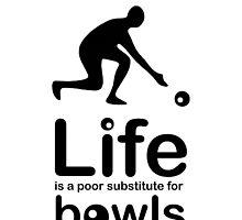 Bowls v Life - White by Ron Marton