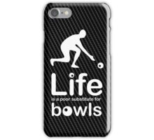Bowls v Life - Carbon Fibre Finish iPhone Case/Skin