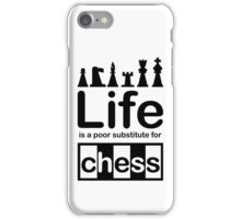 Chess v Life - White iPhone Case/Skin