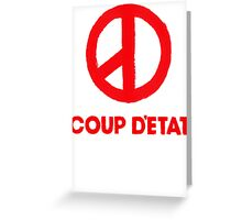 COUP D'ETAT V. RED Greeting Card