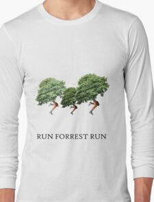 RUN FORREST RUN! Long Sleeve T-Shirt