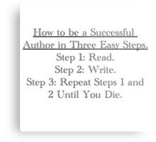 How to be a successful writer... Metal Print