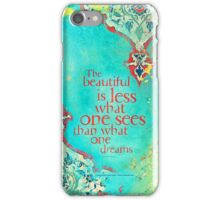 The Beautiful Is... iPhone Case/Skin