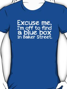 Blue Box in Baker Street T-Shirt