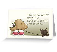 Lint is a shells best friend Greeting Card