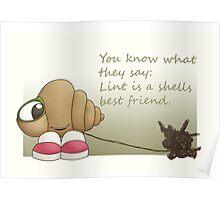 Lint is a shells best friend Poster