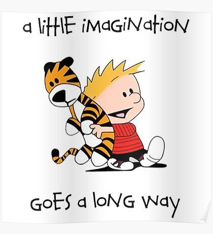 Calvin and Hobbes Little Imagine Poster
