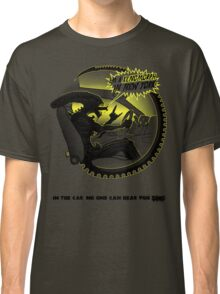 In the car no one can hear you sing. Classic T-Shirt