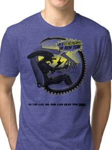 In the car no one can hear you sing. Tri-blend T-Shirt