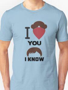 I Love You, I Know T-Shirt