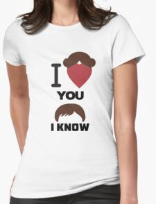 I Love You, I Know T-Shirt