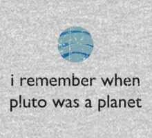 I remember when Pluto was a Planet - Space by robotplunger
