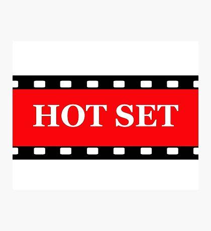 Hot Set Photographic Print
