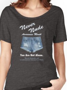 Never Nude Awareness Month - Arrested Development Women's Relaxed Fit T-Shirt