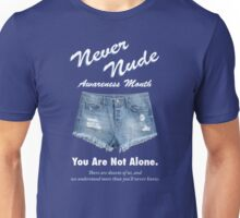 Never Nude Awareness Month - Arrested Development Unisex T-Shirt