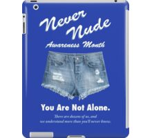 Never Nude Awareness Month - Arrested Development iPad Case/Skin