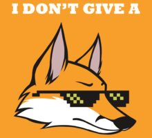I DON'T GIVE A FOX by Krista Schmidt
