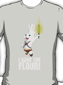 I HAVE THE FLOUR T-Shirt