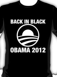 OBAMA 2012 | BACK IN BLACK T-Shirt