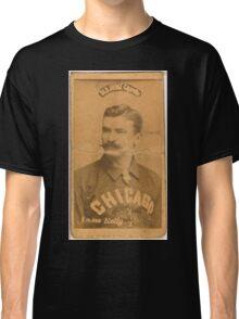 Benjamin K Edwards Collection King Kelly Chicago White Stockings baseball card portrait Classic T-Shirt