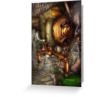 Steampunk - Naval - Shut the valve  Greeting Card