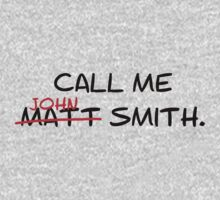 Call me John Smith - Matt Smith Doctor Who black Kids Tee